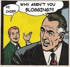 Why Aren´t You Blogging?