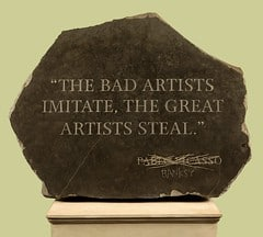 The Bad Artists Imitate, The Great Artists Steal by Banksy
